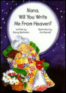 Nana, Will You Write Me from Heaven? - Nancy Bestmann
