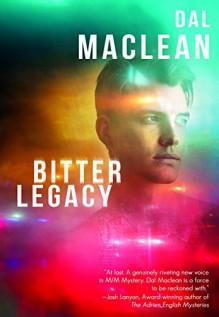 Bitter Legacy - Dal Maclean