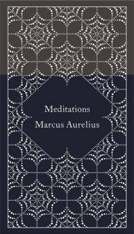 Meditations (Hardcover Classics) - Coralie Bickford-Smith,Marcus Aurelius,Diskin Clay,Martin Hammond,Martin Hammond