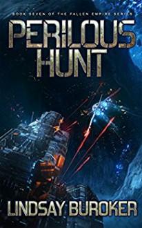 Perilous Hunt (Fallen Empire) (Volume 7) - Lindsay Buroker