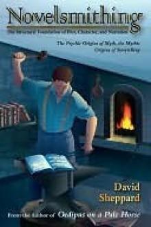 Novelsmithing - David Sheppard