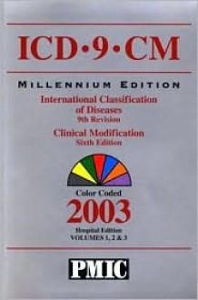 ICD-9-CM 2003, Volumes 1, 2 & 3, Standard Edition - Karrie Hyatt, Kathryn Swanson