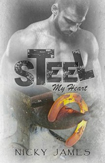 Steel My Heart - Nicky James