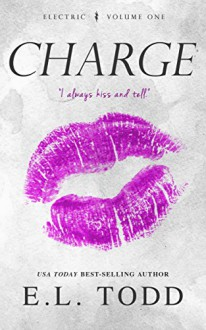 Charge (Electric Series #1) - E. L. Todd