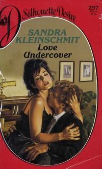 Love Undercover - Sandra Kleinschmit