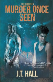 Murder Once Seen (The Oddities) (Volume 1) - Susan J. Hall