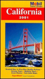 Mobil Travel Guide 2001: California - Consumer Guide