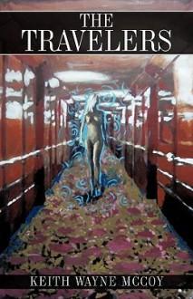 The Travelers - Keith Wayne McCoy