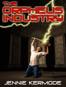 The Orpheus Industry - Jennie Kermode