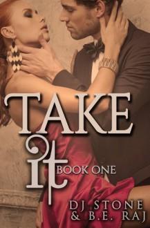 Take It - DJ Stone, B.E. Raj