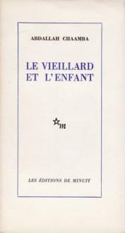 Le vieillard et l'enfant - Francois Augieras