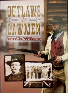 Outlaws and Lawmen of the Wild West - Smith Southwestern Incorporated