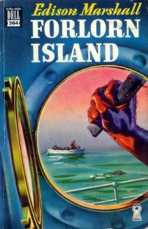 Forlorn Island - Edison Marshall