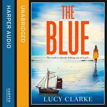 The Blue - Lucy Clarke, Scarlett Mack