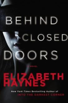Behind Closed Doors - Elizabeth Haynes