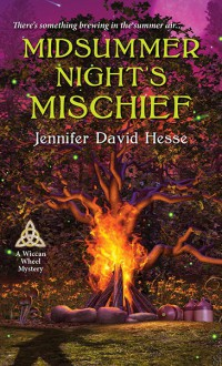 Midsummer Night's Mischief - Jennifer David Hesse