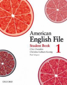 American English File 1 Student Book - Clive Oxenden, Paul Seligson, Christina Latham-Koenig