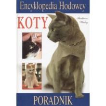 Koty. Encyklopedia hodowcy. Poradnik - Wojciech Tymiński