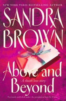 Above &Amp; Beyond - Sandra Brown, Erin St. Claire