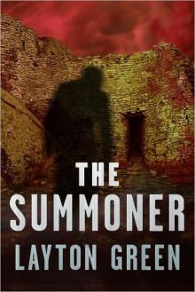 The Summoner (Dominic Grey, #1) - Layton Green