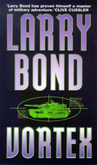 Vortex - Larry Bond