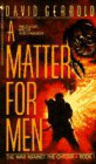 A Matter For Men - David Gerrold