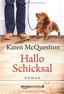 Hallo Schicksal - Karen McQuestion, Annette Hahn