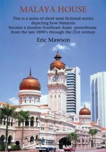 Malaya House - Eric Mawson