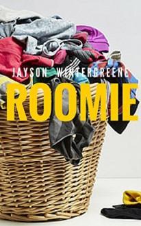 Roomie - Jayson Wintergreene
