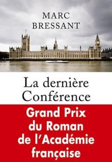La dernière conférence - Marc Bressant
