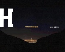 After Midnight - Axel Hutte