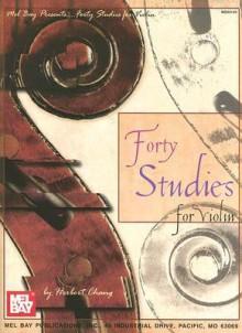 Forty Studies for Violin - Herbert Chang