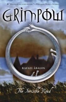 Grimpow: The Invisible Road - Rafael Abalos