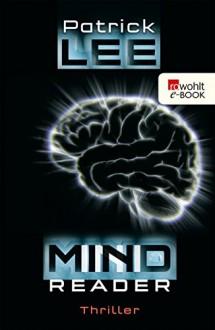 Mindreader - Patrick Lee, Ulrike Thiesmeyer