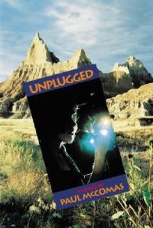 Unplugged - Paul McComas