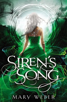 Siren's Song (The Storm Siren Trilogy Book 3) - Mary Weber