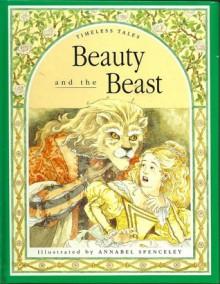 Beauty & the Beast (Timeless Tales) - Robert Mathias
