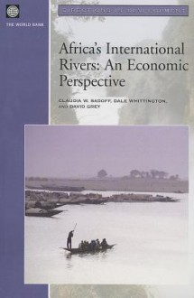 Africa's International Rivers: An Economic Perspective - Percy Deift, Dale Whittington, David Grey
