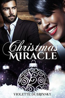 Christmas Miracle - Violette Dubrinsky