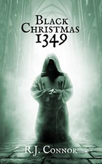 Black Christmas 1349 (Longsword Saga Book 2) - John R. O'Connor