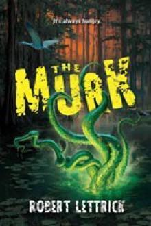 The Murk - Robert Lettrick