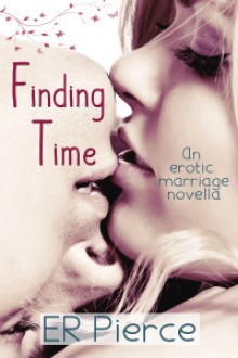 Finding Time - E.R. Pierce