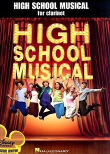 High School Musical for Clarinet - Hal Leonard Publishing Company