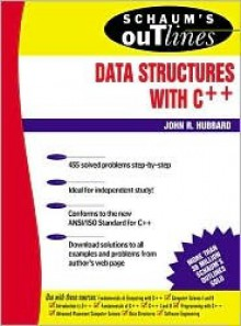 Schaum's Outline of Data Structures with C++ - John R. Hubbard