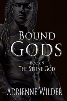 The Stone God - Adrienne Wilder
