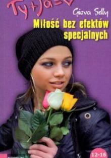 Miłość bez efektów specjalnych - Selly Giova