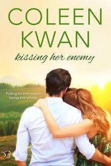 Kissing Her Enemy (Pine Falls, #2) - Coleen Kwan