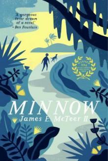 Minnow - James E. McTeer II
