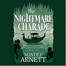 The Nightmare Charade - Mindee Arnett, Cassandra Morris