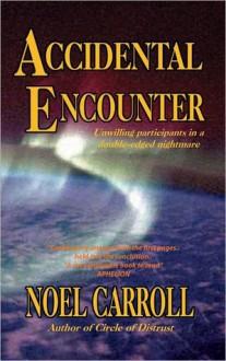 Accidental Encounter (nookbook ) - Noël Carroll